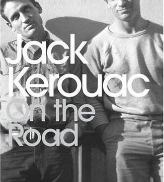 """Jack with the infamous Neal Cassady AKA """"Dean"""""""